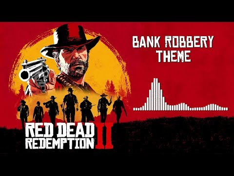 Red Dead Redemption 2  Soundtrack - Bank Robbery Theme   With Visualizer