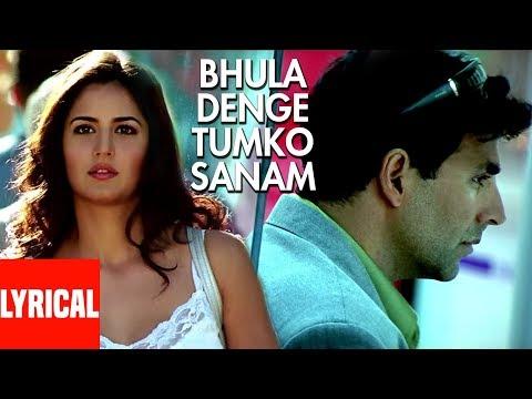 Bhula Denge Tumko Sanam Lyrical Video | Humko Deewana Kar Gaye | Akshay Kumar, Katrina Kaif