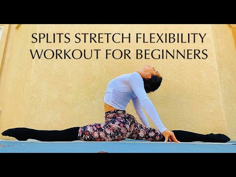 splits stretch flexibility workout for beginners // get