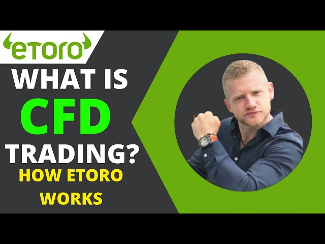 What is CFD Trading? How eToro Works | Toro Demo Trading |