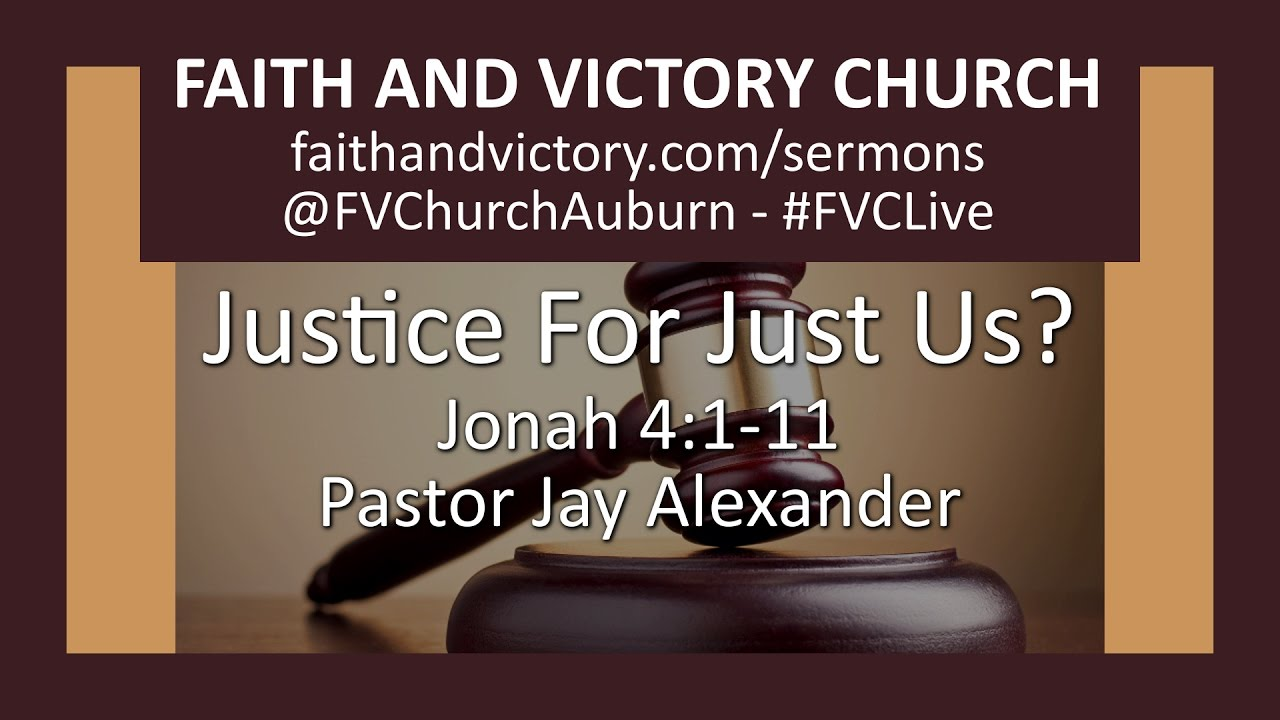 Justice for Just Us - Faith and Victory Church