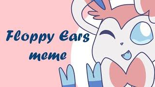 floppy ears meme (pokemon)