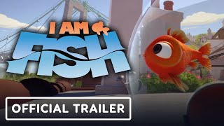 I Am Fish - Official Launch Trailer