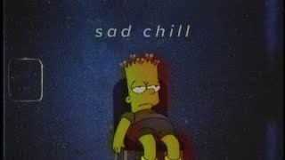 chilled sad songs for  depressed people