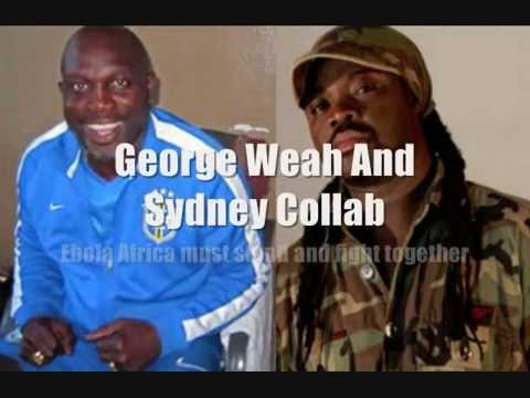 "Sydney & George Weah ""Africa Must Stand And Fight Together Fight Ebola"""