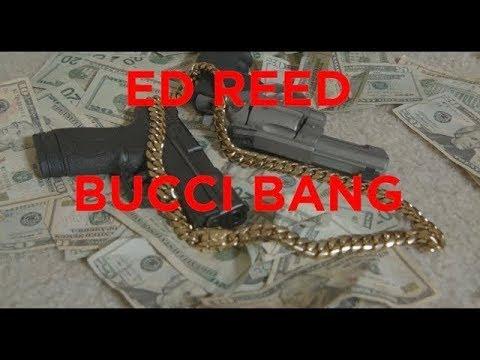 Ed Reed - Bucci Bang