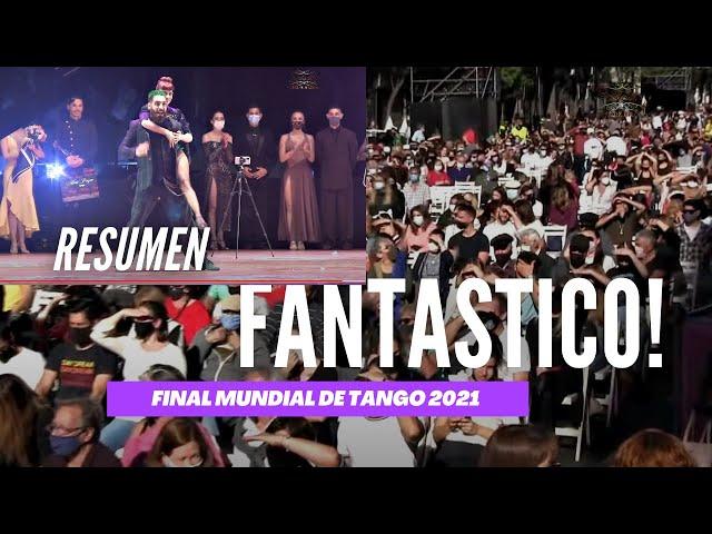 El fantástico espectáculo de la final Mundial de tango 2021 Buenos Aires