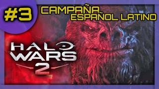 HALO WARS 2 | Parte 3 | Español Latino | Sin Comentarios 🎮