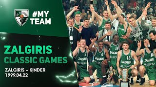 #ZalgirisClassics. Zalgiris v. Kinder | EuroLeague Final - 1999.04.22