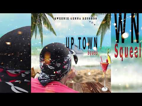 Download Squeel - Up Town