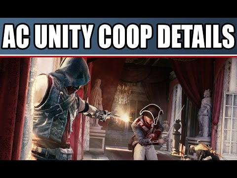 Assassin's Creed Unity Gameplay Details: Coop! Paris Quests & Brotherhood Missions and Story