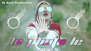 Le Photo Le Cg Deshi Bass Style Remix By Dj Amit Production