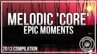 Melodic Metalcore/Hardcore/Deathcore 2013 - Epic Moments