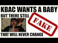 KBAC Wants A Baby