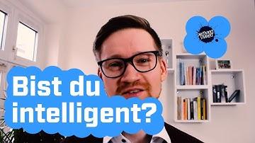 Bin ich Intelligent ? Die Frage stellt sich jeder!