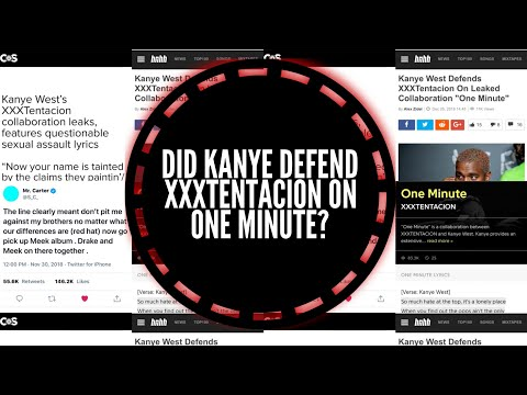 Kanye's verse on ONE MINUTE, did he defend XXXtentacion? Mp3