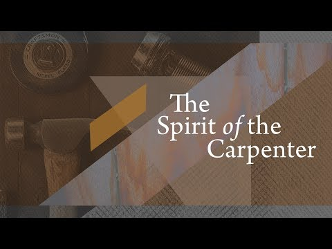 """The Spirit of the Carpenter"" with Jentezen Franklin"