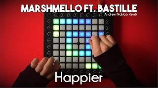 Marshmello ft. Bastille - Happier // Launchpad Pro Cover/Remix
