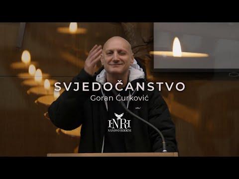 Goran Ćurković - svjedočanstvo - Nanovo Rođeni