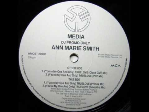Ann-Marie Smith - (You're My One And Only) True Lo...