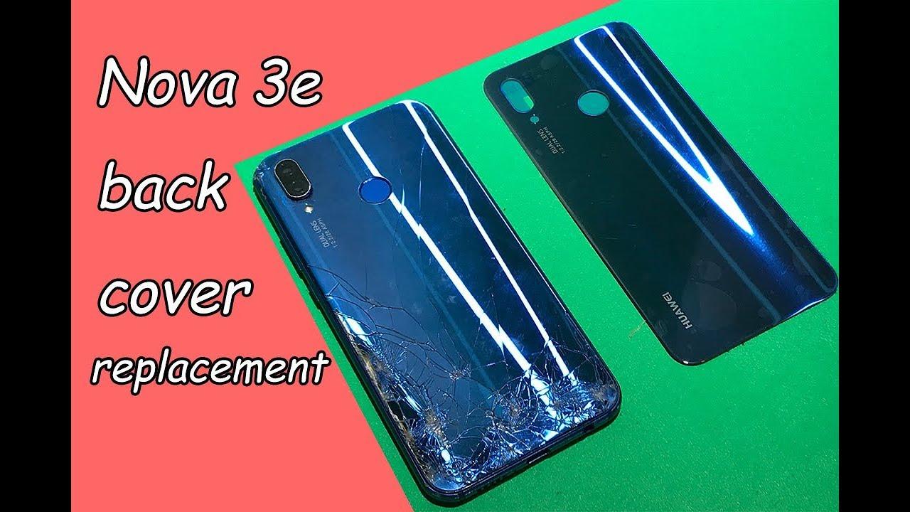 Huawei nova 3e back glass replacement