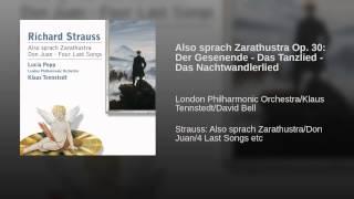 Also sprach Zarathustra Op. 30: Der Gesenende - Das Tanzlied - Das Nachtwandlerlied