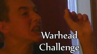 Warhead Challenge!