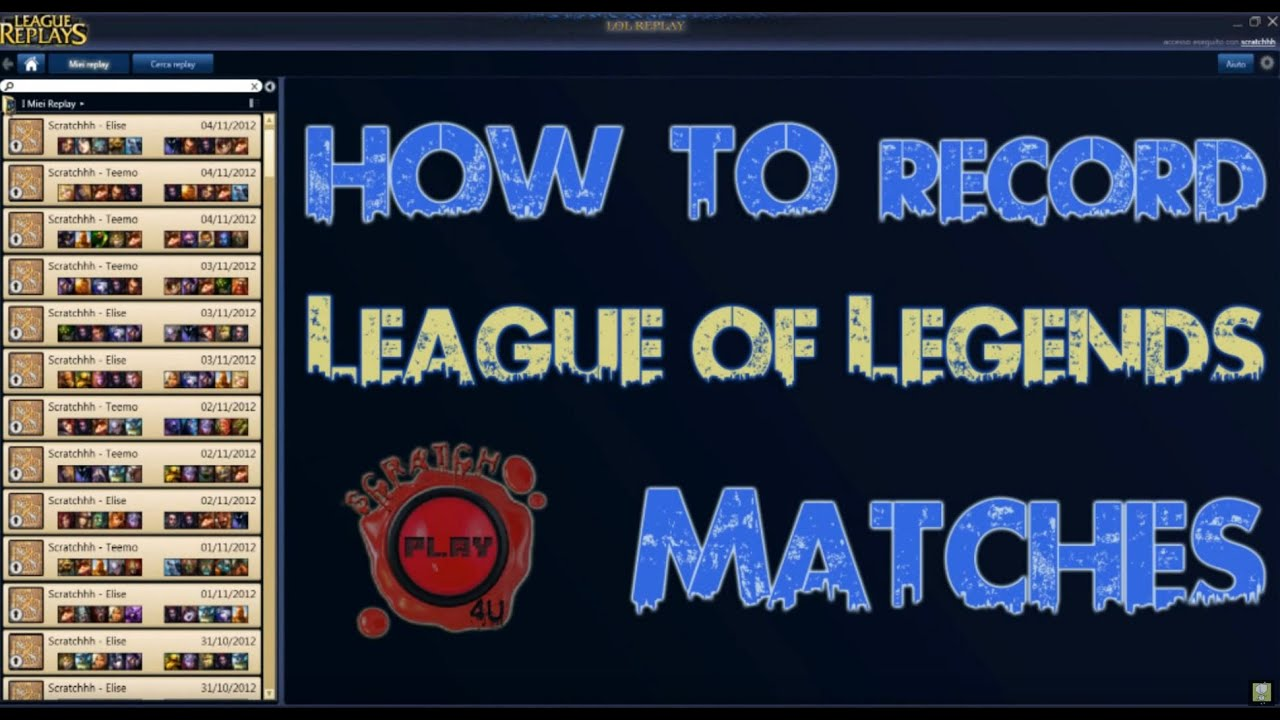 How To Download League Replay For Record League Of Legends Youtube