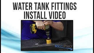 How to Install RV Water Tank Fittings and Sensors