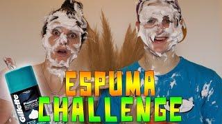 ESPUMA CHALLENGE CON MI HERMANA!!