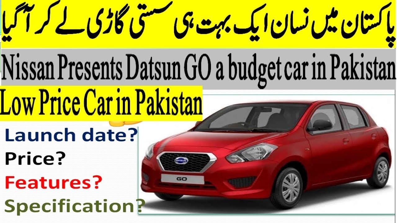 Nissan Entry In Pakistan Datsun Go Cheap Car In Pakistan Features