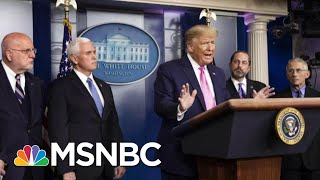 Report: White House Locking Down Messaging From Federal Government On Coronavirus | Deadline | MSNBC