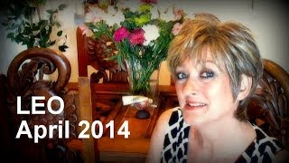 LEO APRIL 2014 Astrology Forecast - Karen Lustrup