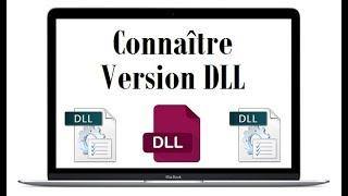 Connaitre la version d'un fichier DLL
