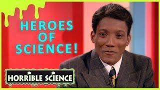 Heroes of Science!   Science for Kids   Horrible Science