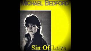 Michael Bedford – Sin Of Love
