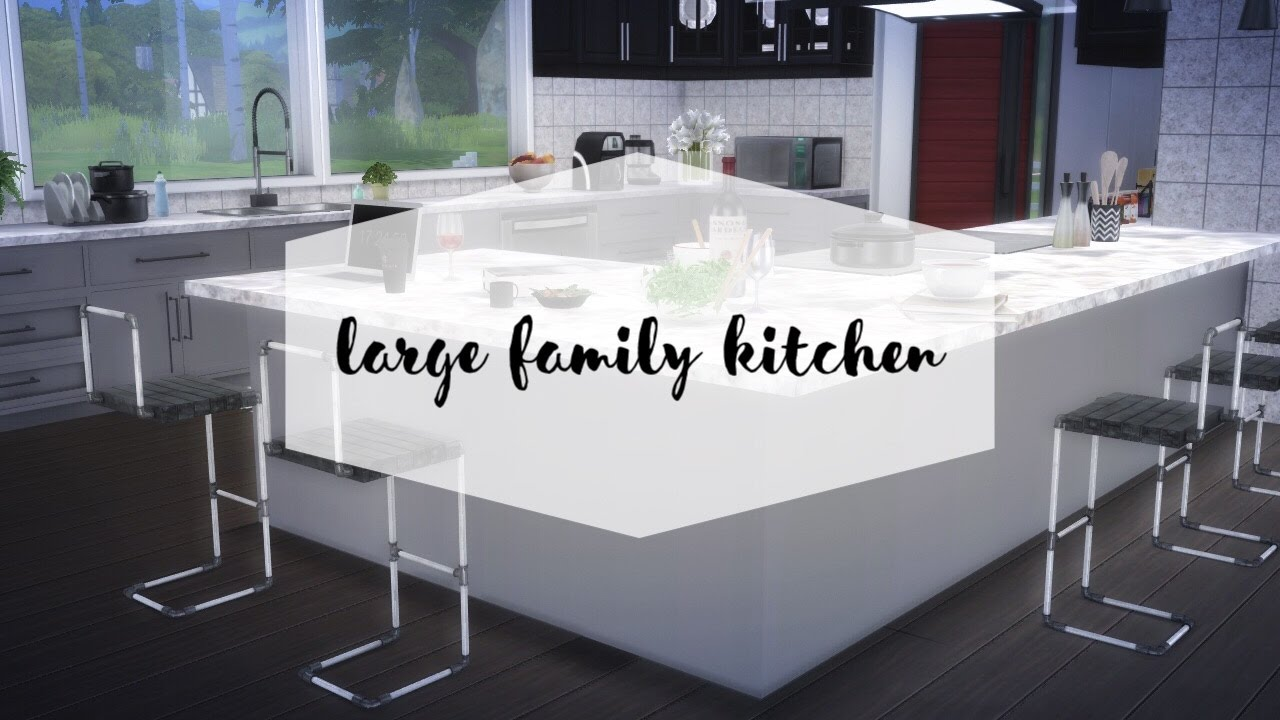Sims 4 large family kitchen design youtube for Large family kitchen