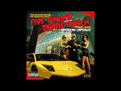 Five Finger Death PunchAmerican capitalist Full album