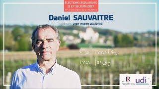Clip élections législatives 2017 - Daniel Sauvaitre