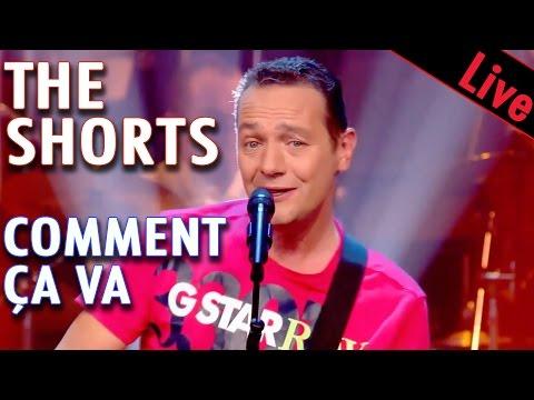 The Shorts - Comment ça va / Live dans les années bonheur