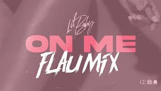 Flau'jae- On Me (FlauMix)
