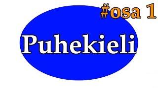 Puhekieli   разговорный язык   часть 1