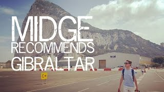 Midge Recommends: Why Gibraltar is so special