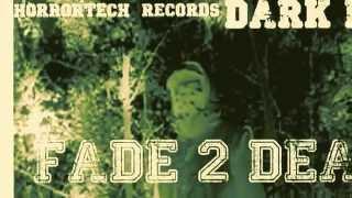 """RETURN TO THE DARK SIDE""  - FADE2DEAD VS NORTHCREEP"