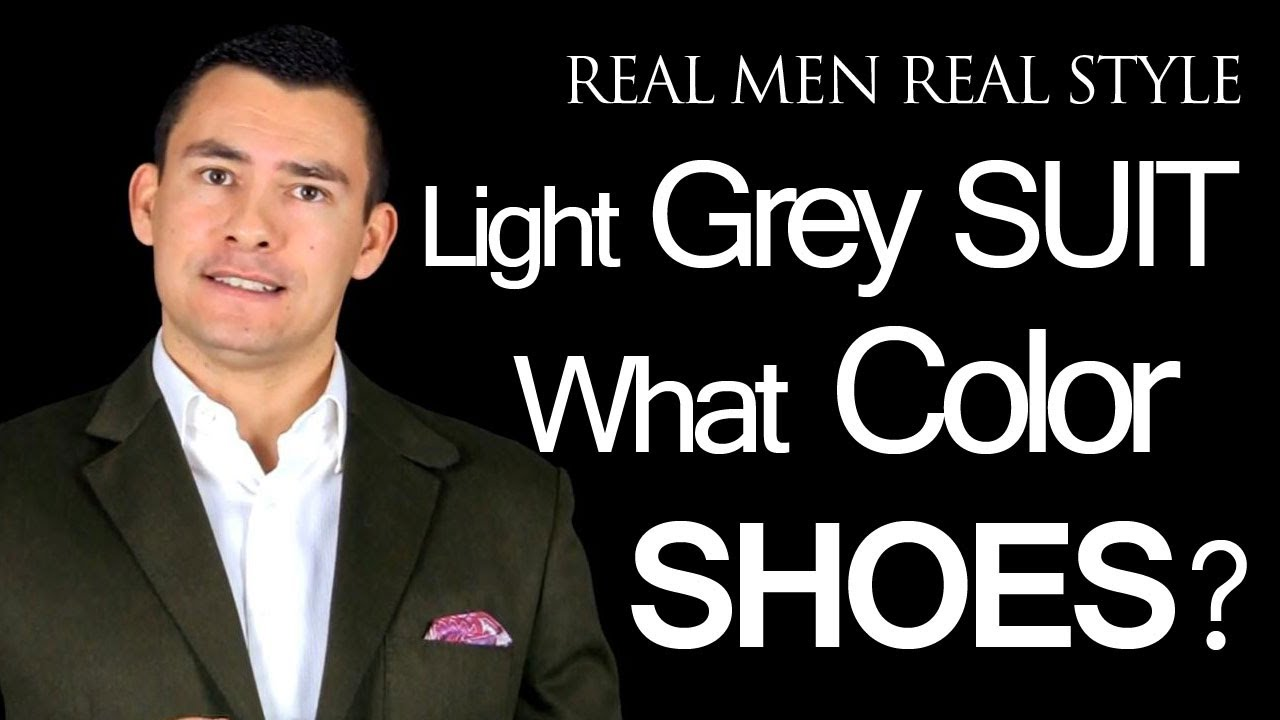 What Color Dress Shoes Does A Man Wear With A Light Grey Mens Suit ...