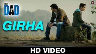 Girha - Dear Dad | Ali Noor | Raghav - Arjun | Arvind Swamy & Himanshu Sharma