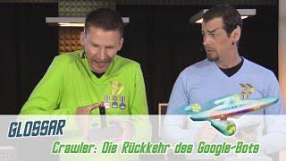 Crawler: Die Rückkehr des Google-Bots | FAIRRANK TV - Glossar