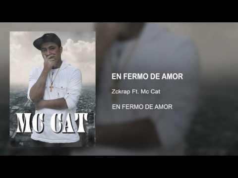 ENFERMO DE AMOR [ Zckrap Ft. Mc Cat ] Rap Romantico para de dicar 2017-2018 ( Audio Official )