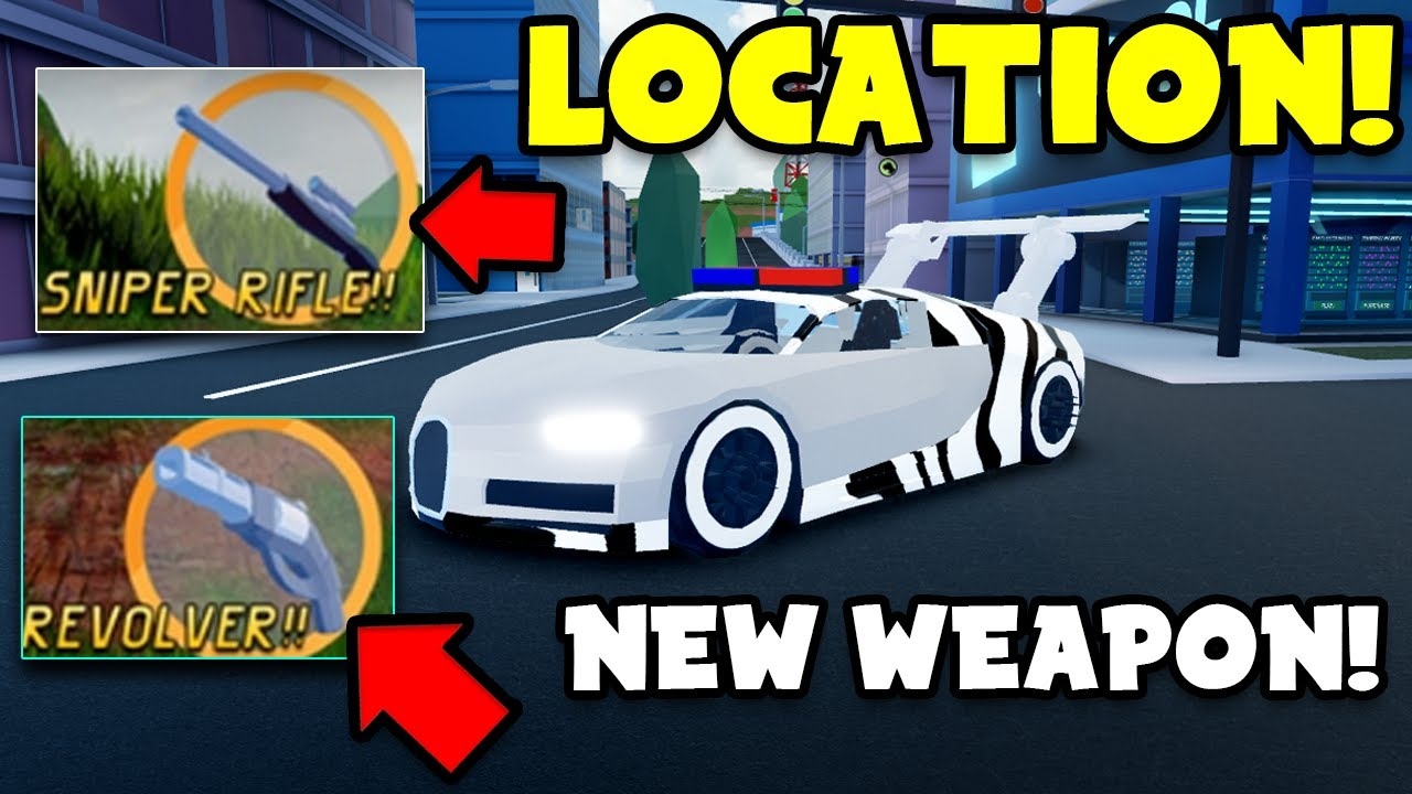 New Sniper And Revolver Weapon Location Jailbreak Update New