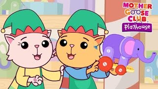 Repeat youtube video Cute Christmas Cats | Elves in Santa's Workshop | Mother Goose Club Playhouse Kids Song